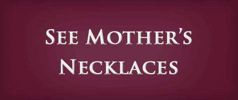 See Mothers Necklaces